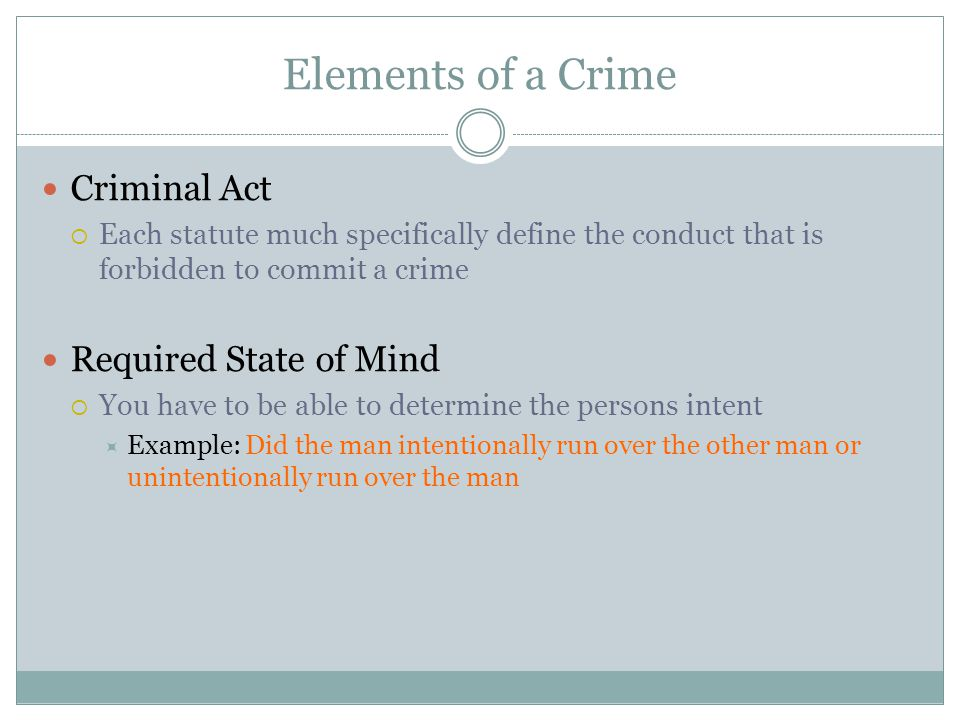 Elements of a Crime Criminal Act Required State of Mind