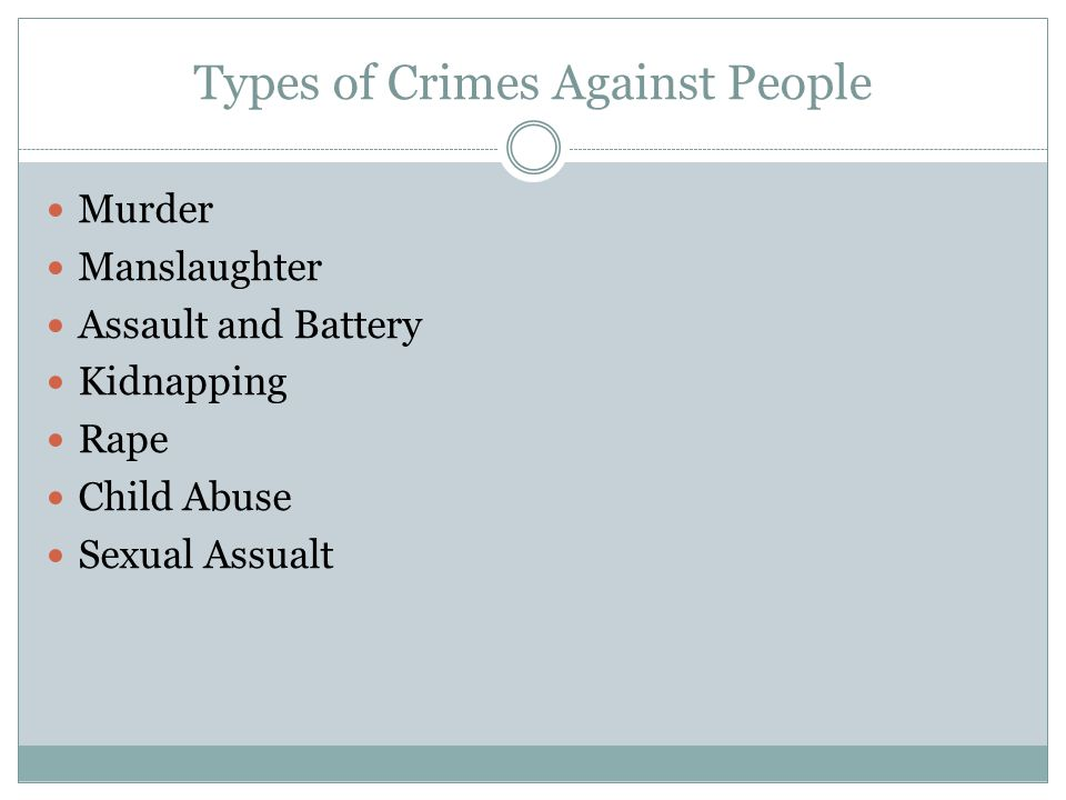 Types of Crimes Against People