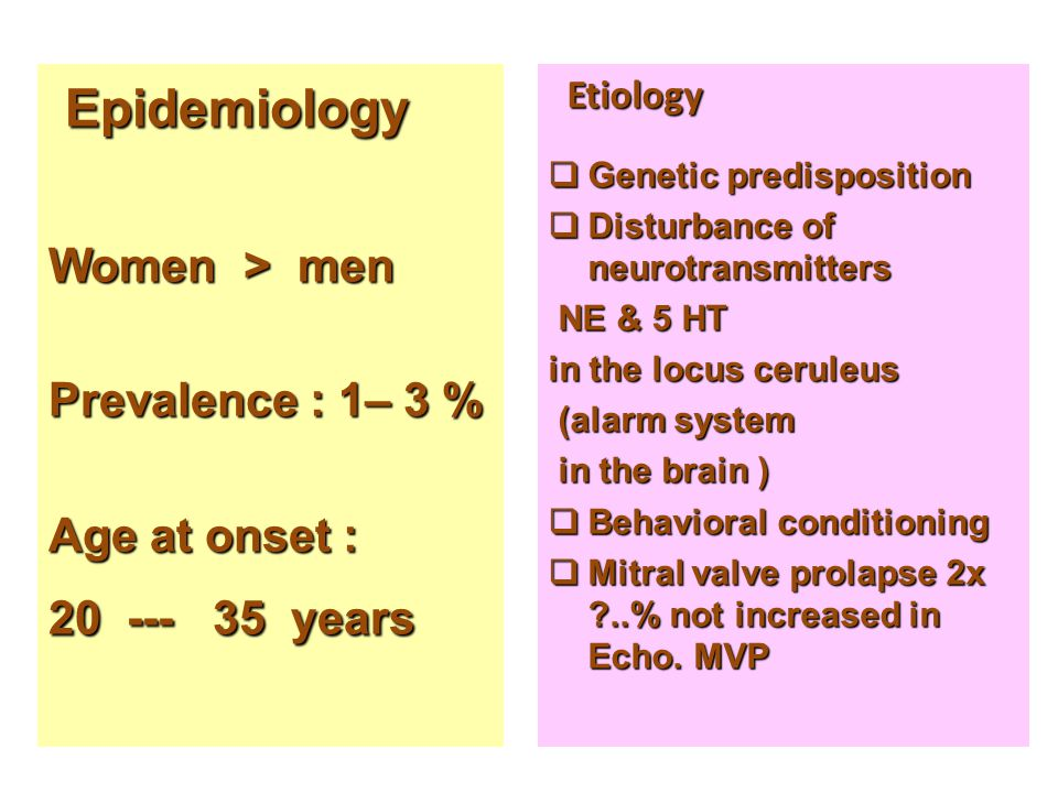 Epidemiology Women > men Prevalence : 1– 3 % Age at onset :