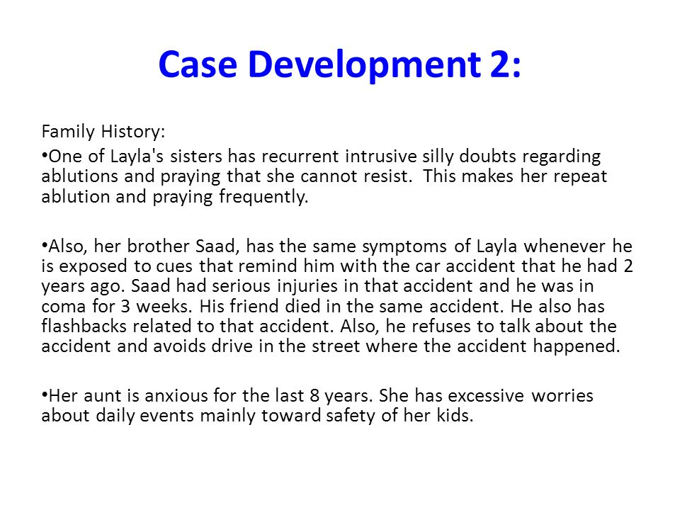 Case Development 2: Family History: