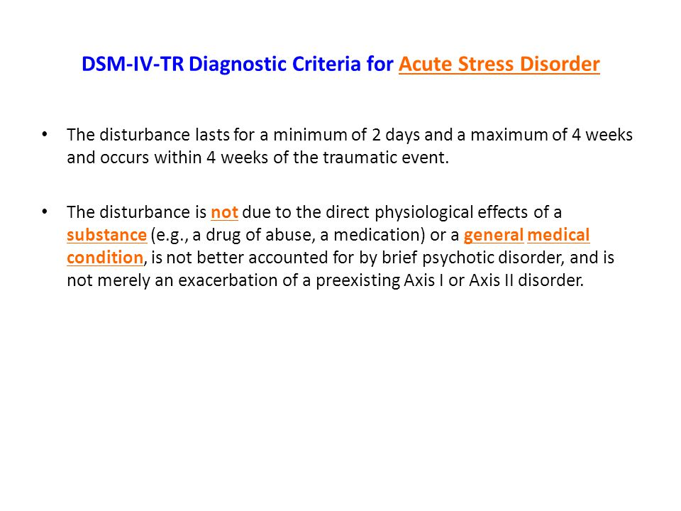 DSM-IV-TR Diagnostic Criteria for Acute Stress Disorder