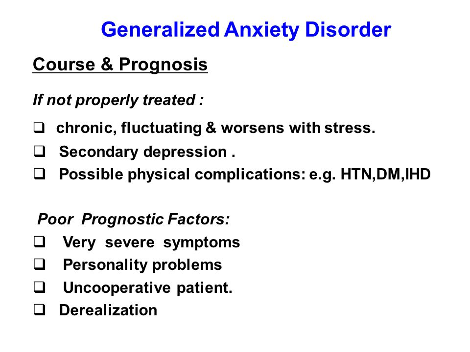 symptoms of generalized anxiety disorder essay Generalized anxiety disorder here we see a patient exhibiting the symptoms of gad, obsessing over daily concerns worse than average dear reader, it's.