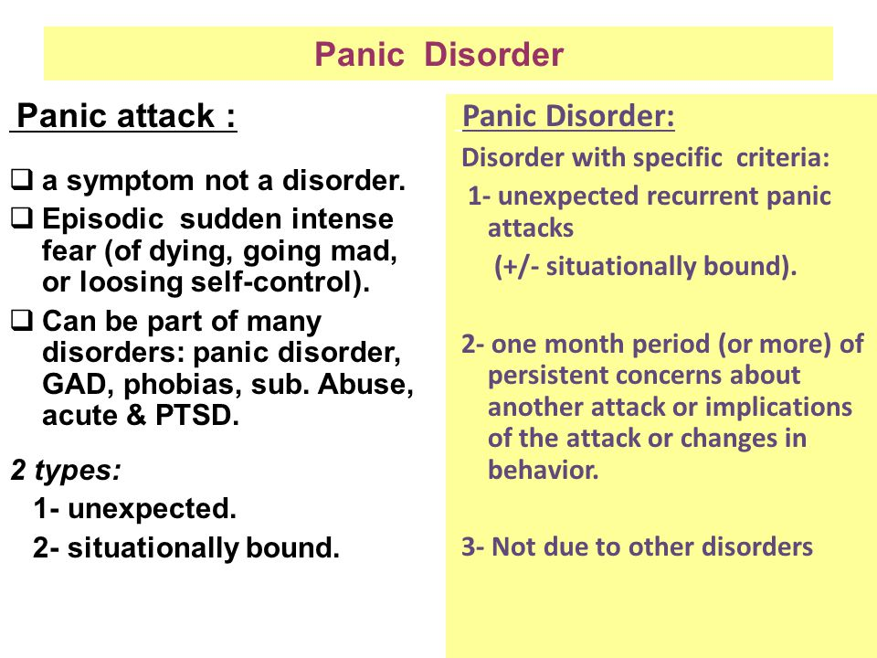 symptoms of panic disorder Individuals with panic attacks evaluate physical anxiety symptoms as dangerous  and tend to respond to them with fear in a retrospective questionnaire study,.