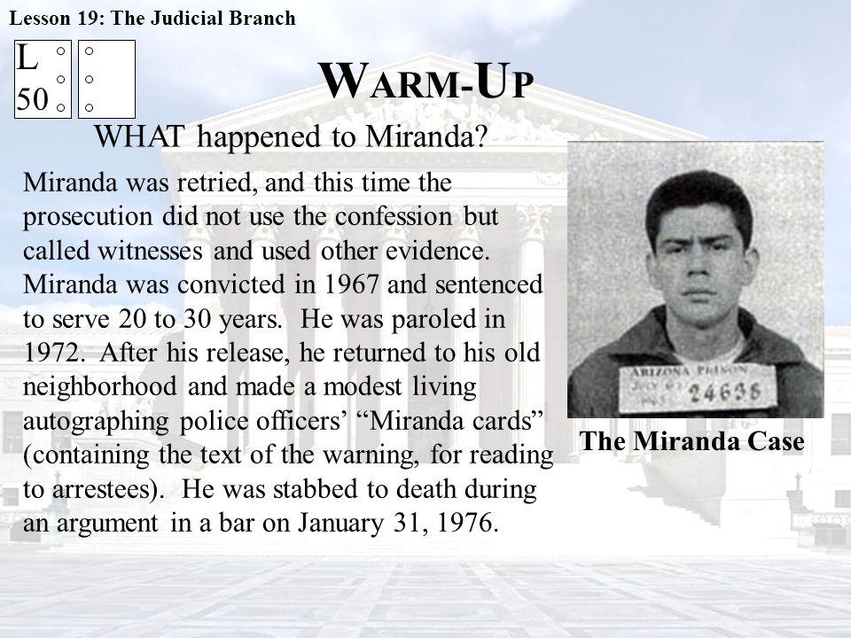 WHAT happened to Miranda