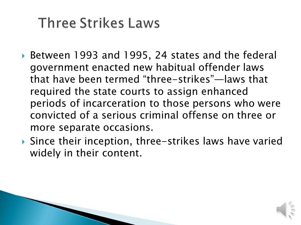 Three Strikes Laws