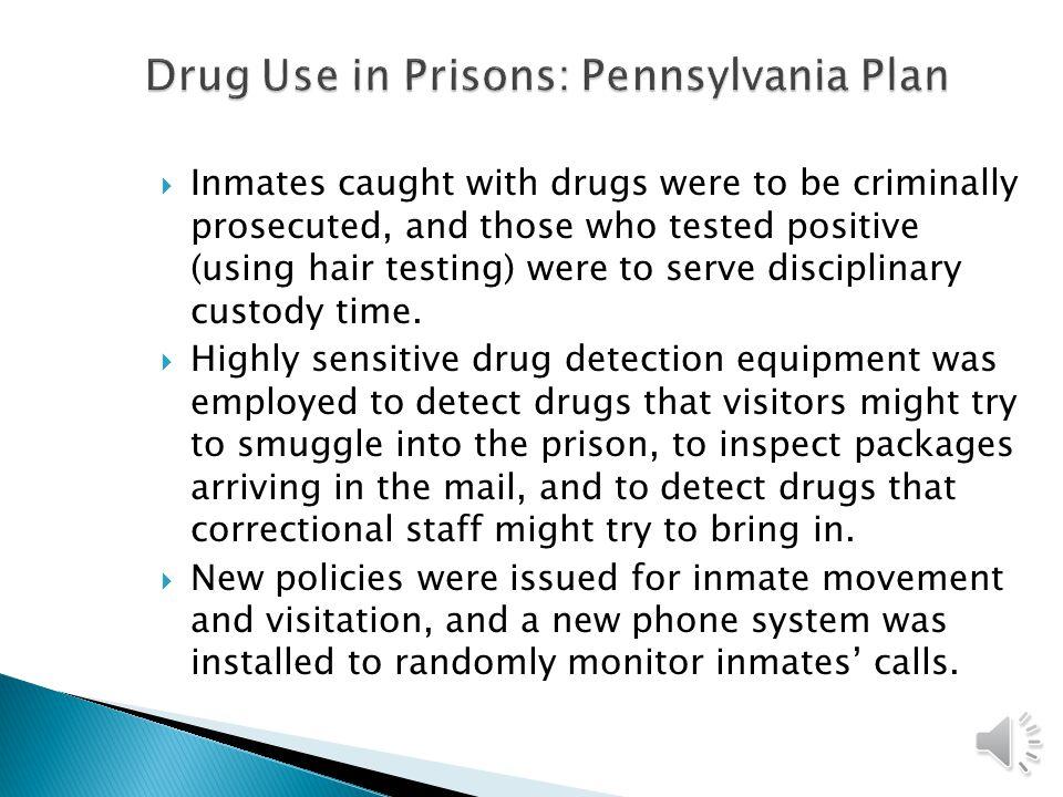 Drug Use in Prisons: Pennsylvania Plan