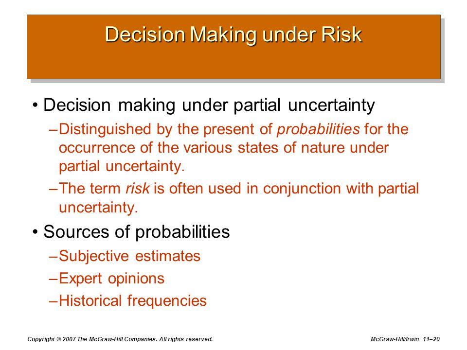 Decision Making under Risk