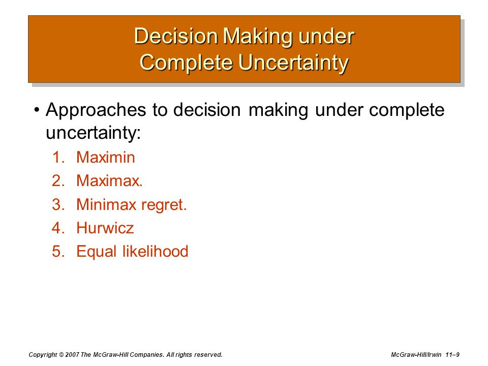 Decision Making under Complete Uncertainty