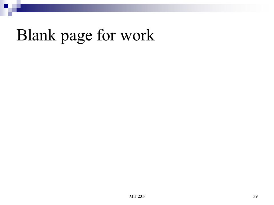 Blank page for work MT 235