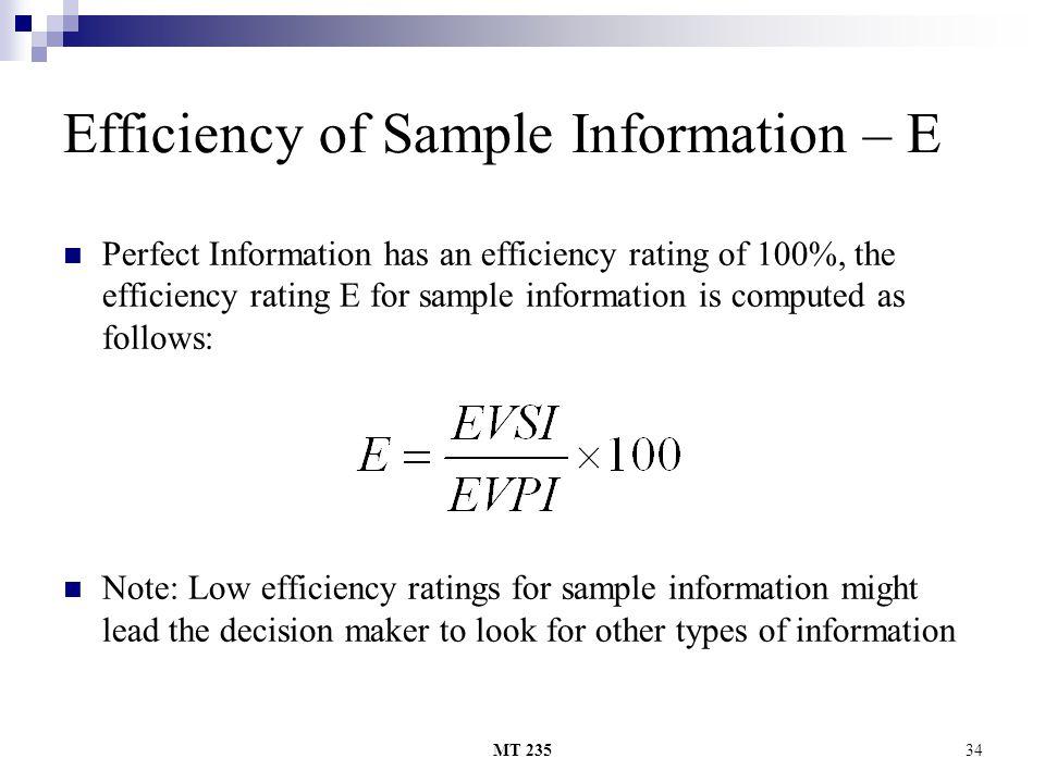 Efficiency of Sample Information – E