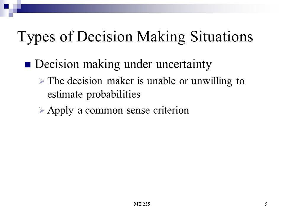 Types of Decision Making Situations