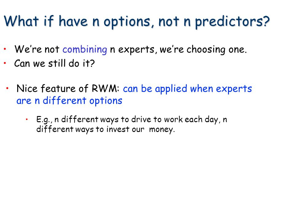 What if have n options, not n predictors