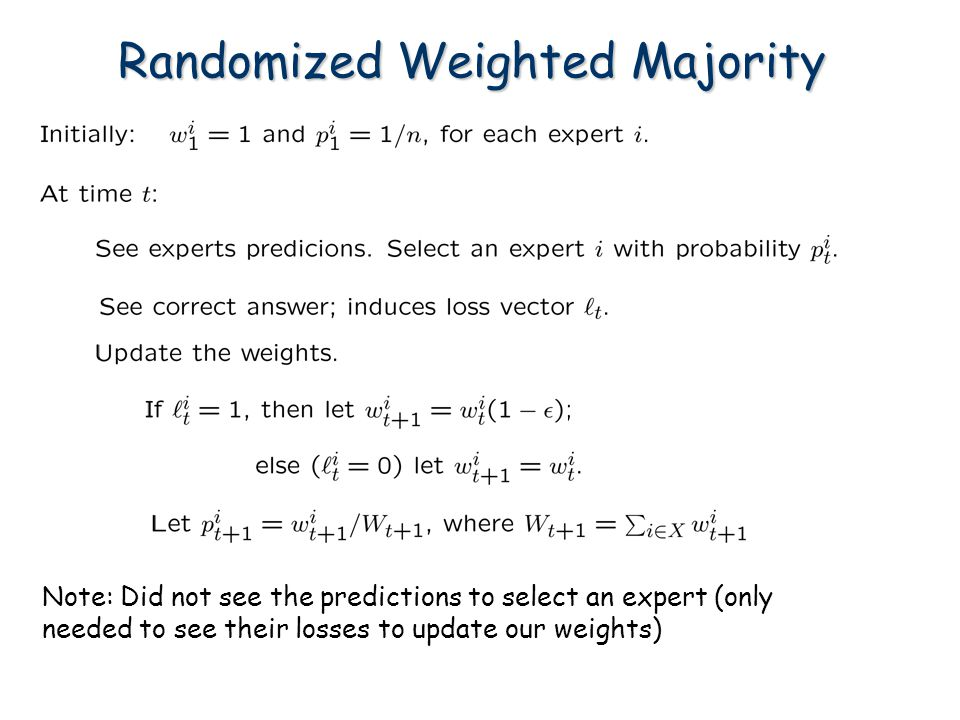Randomized Weighted Majority