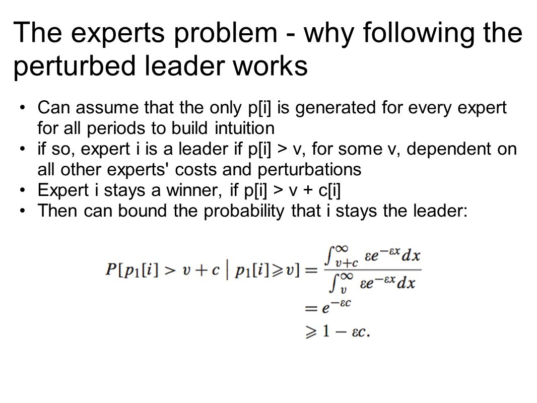The experts problem - why following the perturbed leader works
