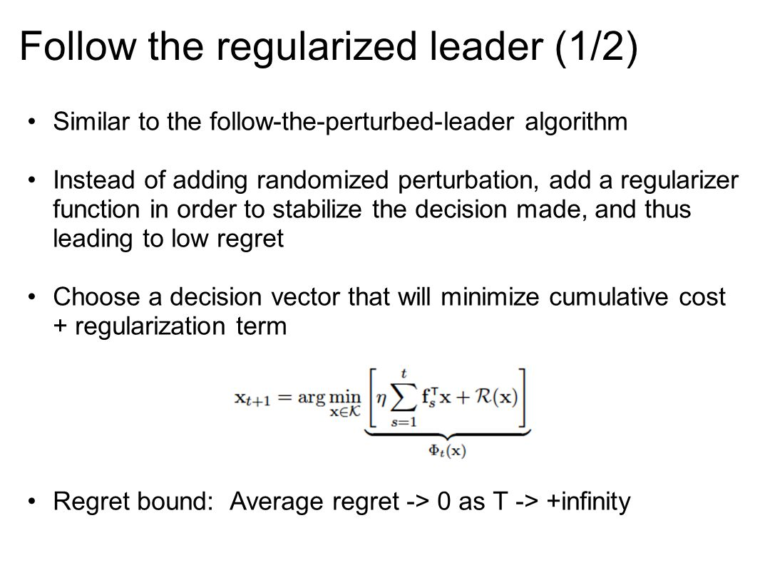 Follow the regularized leader (1/2)