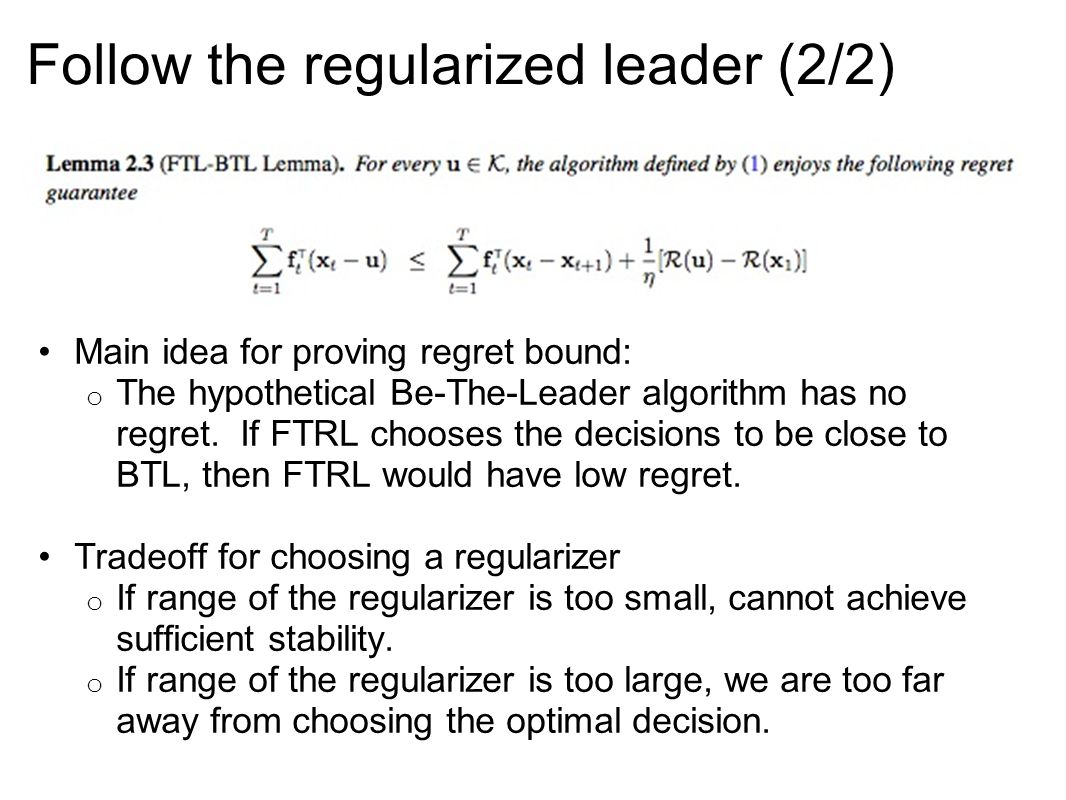 Follow the regularized leader (2/2)