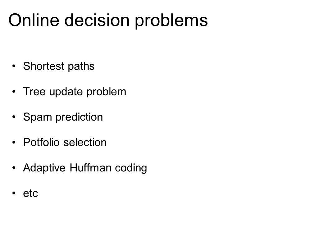 Online decision problems