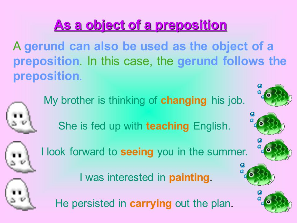 As a object of a preposition