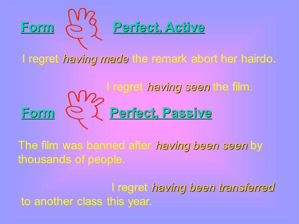 Form Perfect, Active Form Perfect, Passive