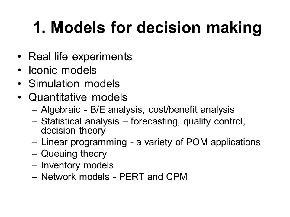 1. Models for decision making