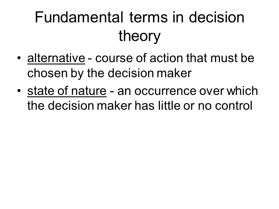 Fundamental terms in decision theory