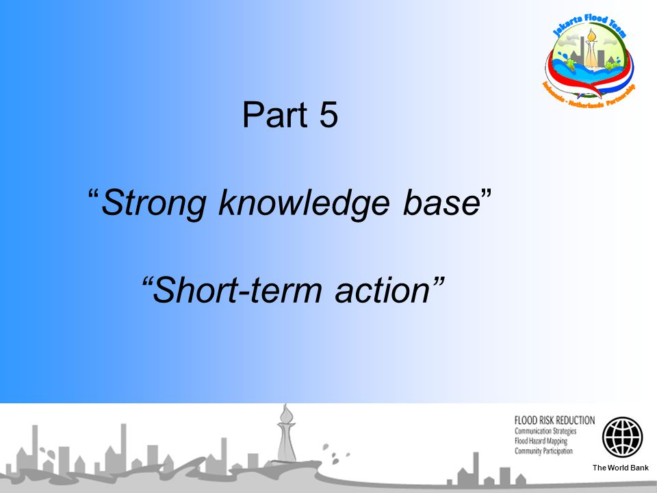 Part 5 Strong knowledge base Short-term action