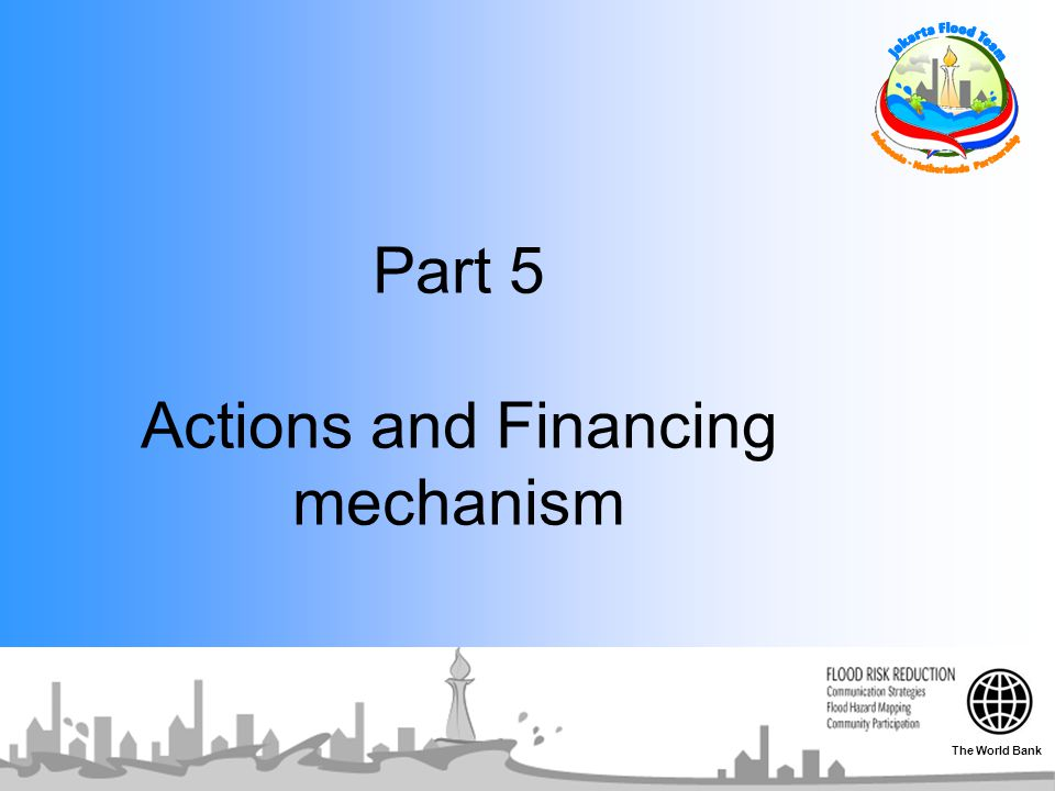 Part 5 Actions and Financing mechanism