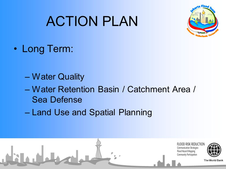 ACTION PLAN Long Term: Water Quality