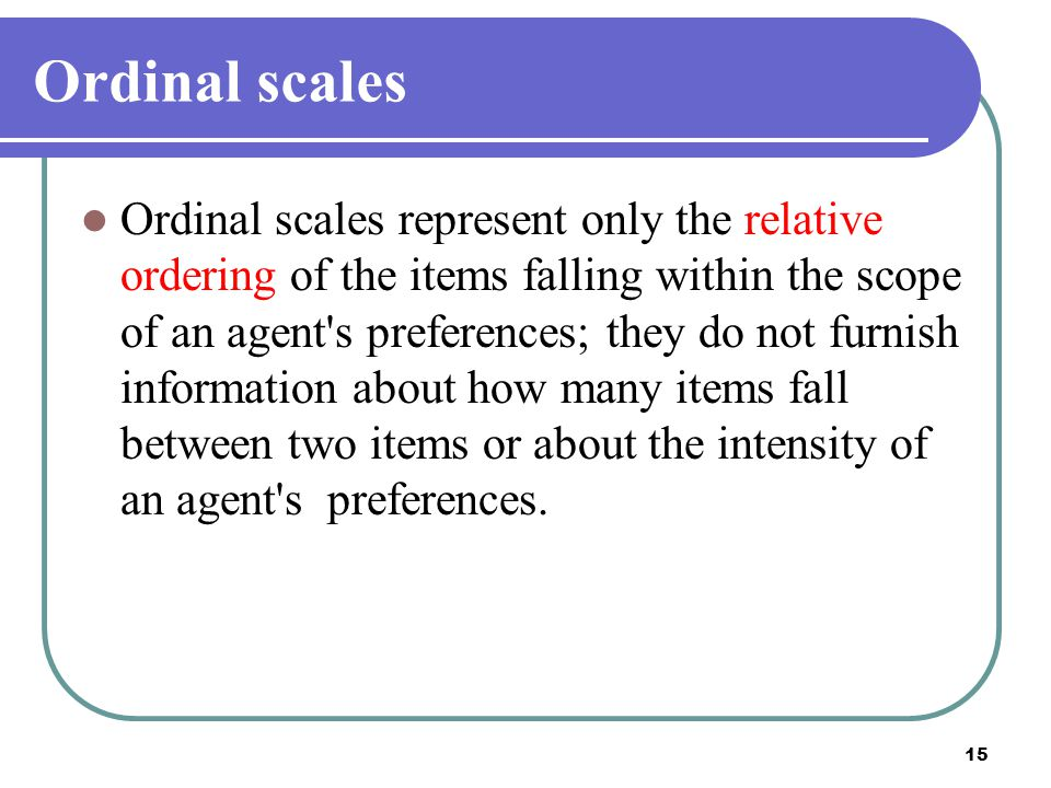 Ordinal scales
