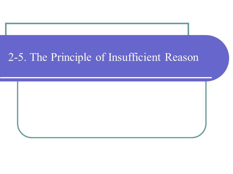 2-5. The Principle of Insufficient Reason