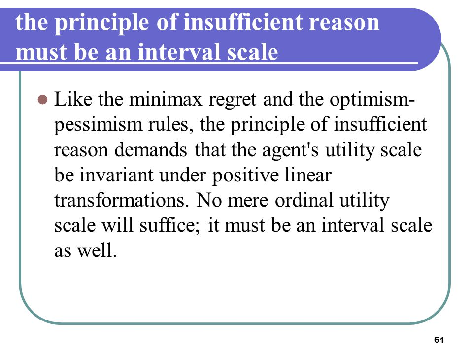 the principle of insufficient reason must be an interval scale