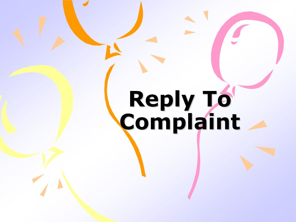 Reply To Complaint