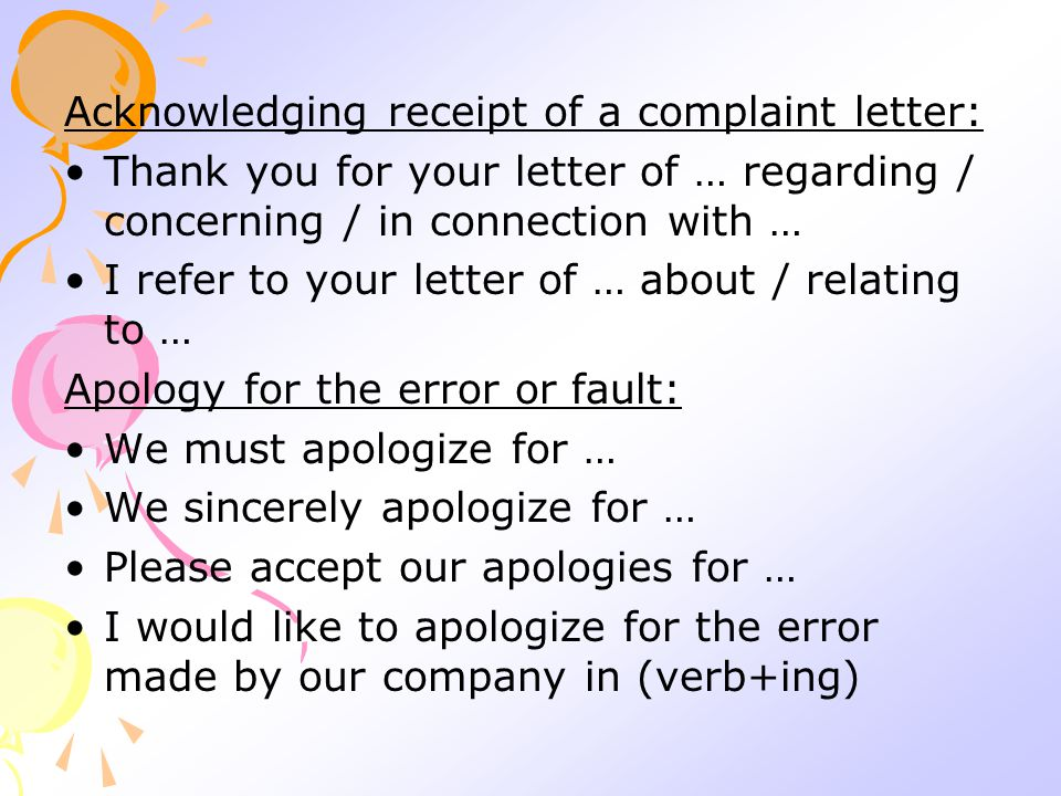 Acknowledging receipt of a complaint letter: