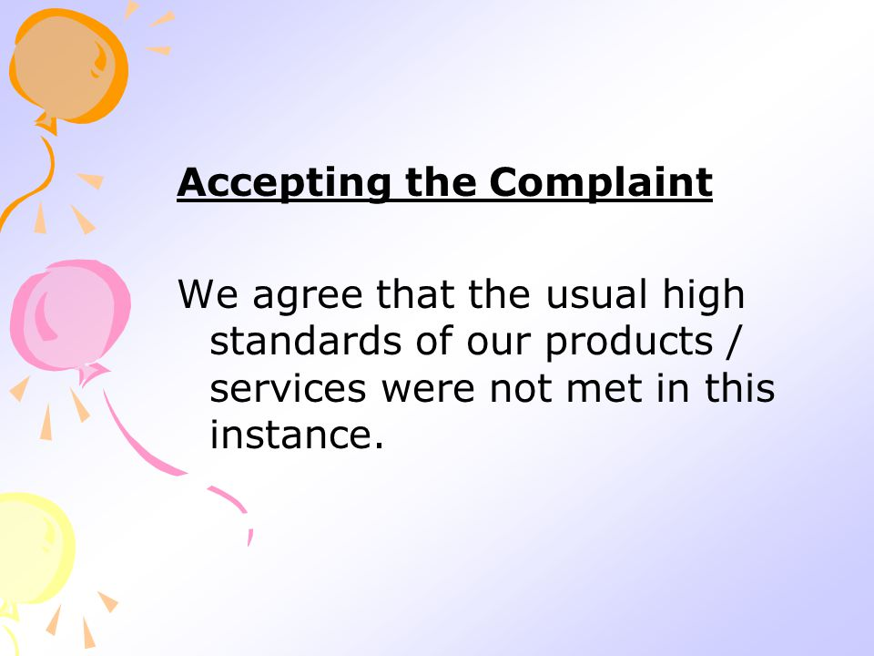 Accepting the Complaint