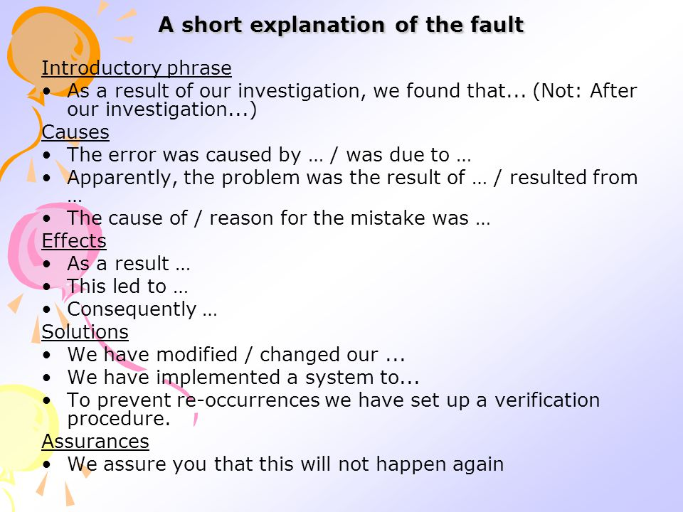 A short explanation of the fault