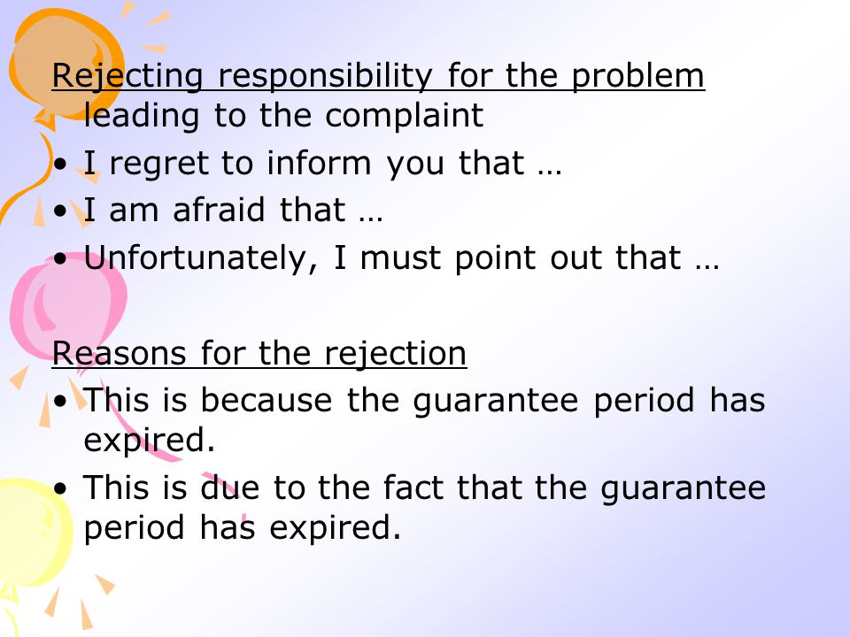 Rejecting responsibility for the problem leading to the complaint