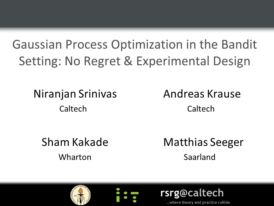 Gaussian Process Optimization in the Bandit Setting: No Regret & Experimental Design
