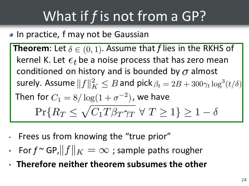 What if f is not from a GP In practice, f may not be Gaussian