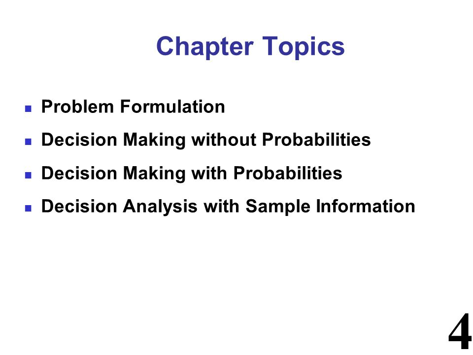 Chapter Topics Problem Formulation