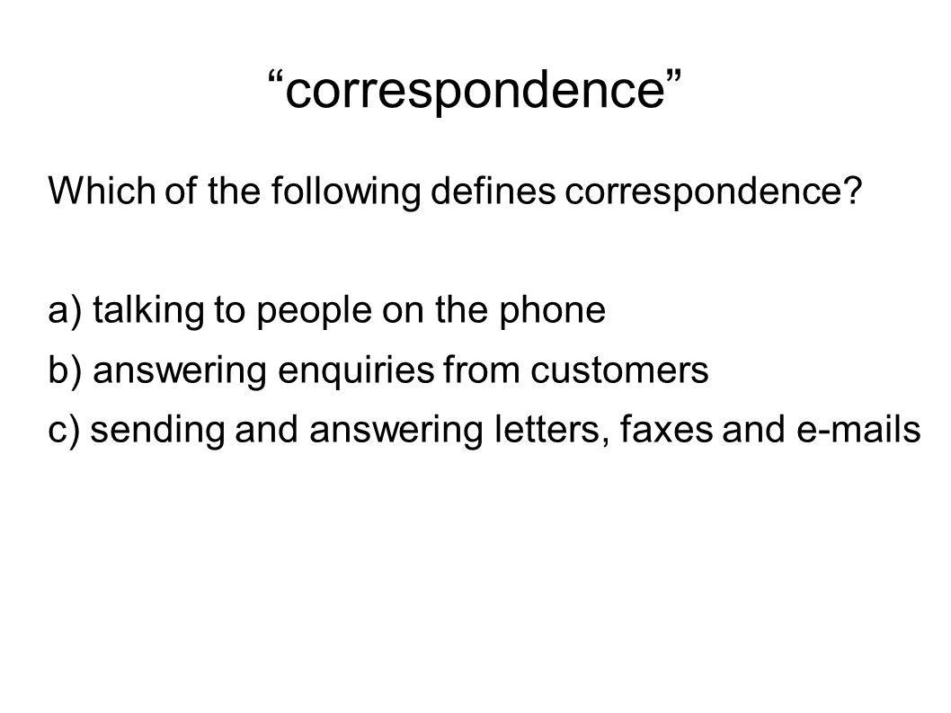 correspondence Which of the following defines correspondence