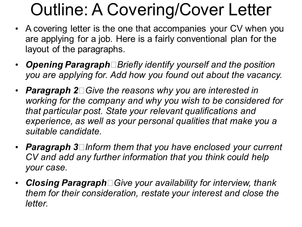 Outline: A Covering/Cover Letter