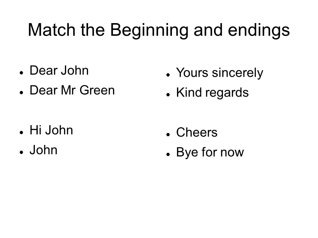 Match the Beginning and endings