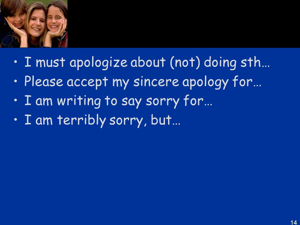 I must apologize about (not) doing sth…