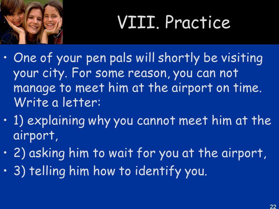 VIII. Practice