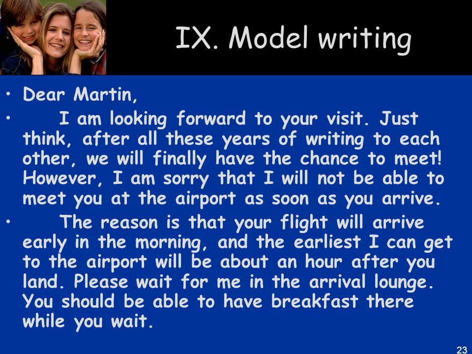 IX. Model writing Dear Martin,
