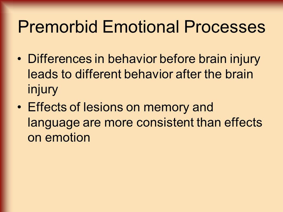 Premorbid Emotional Processes