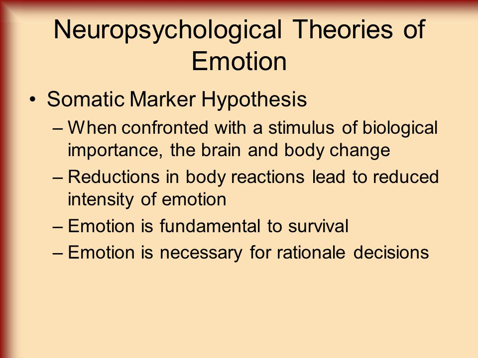 Neuropsychological Theories of Emotion