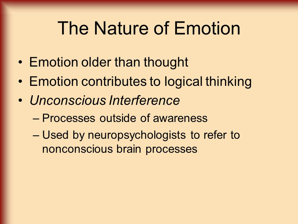 The Nature of Emotion Emotion older than thought