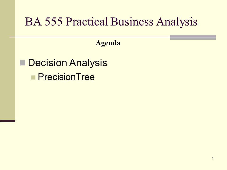 BA 555 Practical Business Analysis
