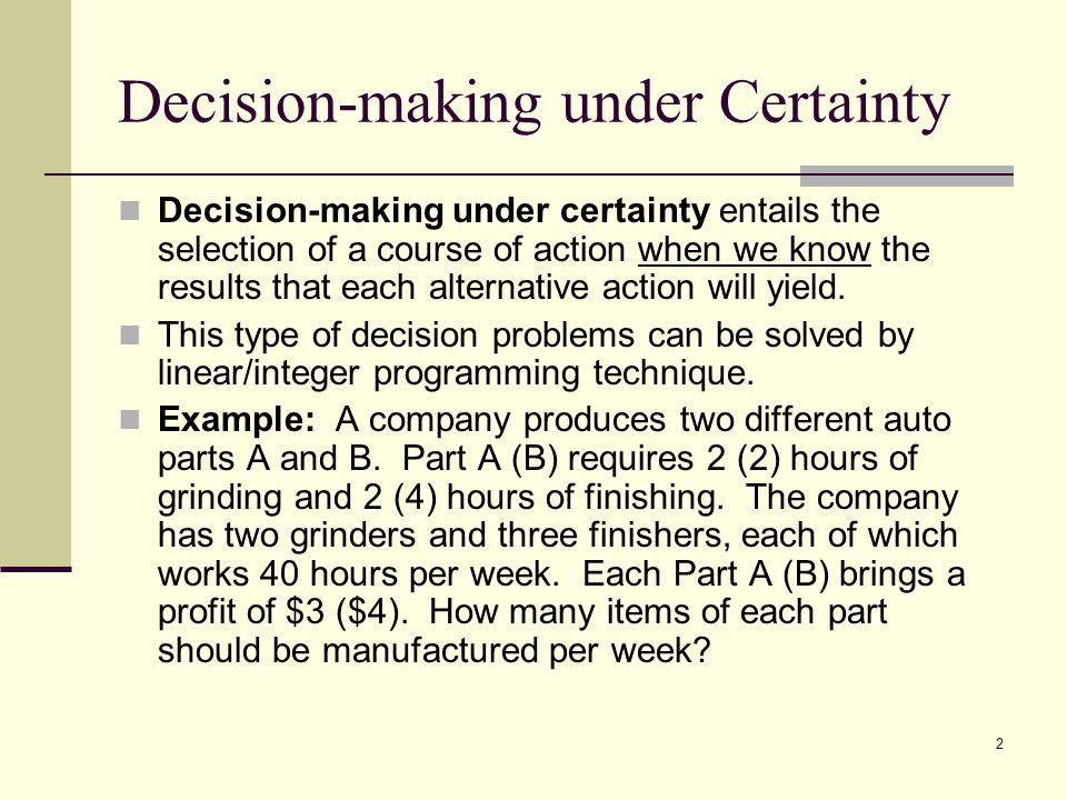 Decision-making under Certainty